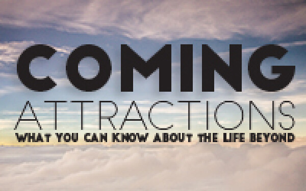 Series: Coming Attractions