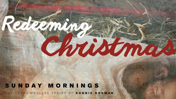 Series: Redeeming Christmas