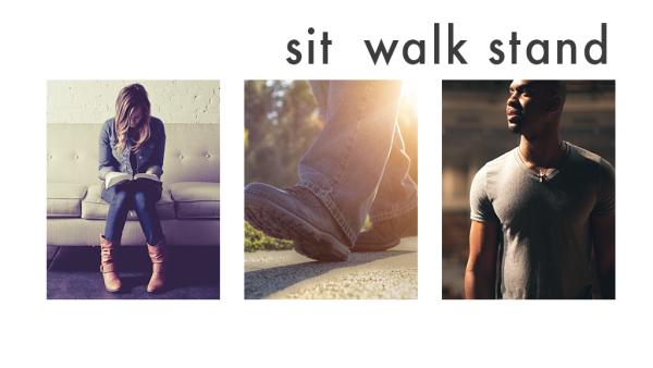 Series: Sit Walk Stand